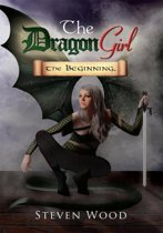 The Dragon Girl: the Beginning.