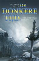 De donkere tijd 2 - De orde van het zwaard