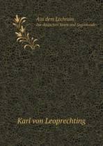 Aus Dem Lechrain Zur Deutschen Sitten Und Sagenkunde