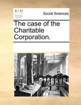 The Case of the Charitable Corporation.
