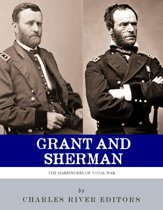 Grant & Sherman: The Harbingers of Total War