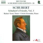Schubert:Schubert's Friends V.3