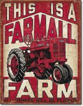 This Is A Farmall Farm Metalen wandbord 31,5 x 40,5 cm