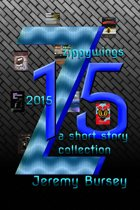 Zippywings 2015: A Short Story Collection