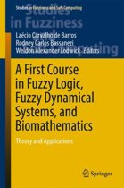A First Course in Fuzzy Logic, Fuzzy Dynamical Systems, and Biomathematics