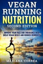 Vegan Running Nutrition Second Edition