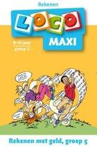 Loco Maxi / Rekenen met geld, groep 5
