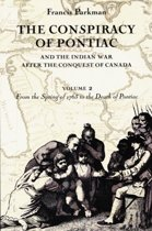 The Conspiracy of Pontiac and the Indian War after the Conquest of Canada, Volume 2