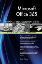 Microsoft Office 365 Complete Self-Assessment Guide