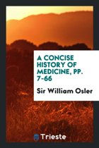 A Concise History of Medicine