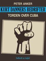 Kurt Danners bedrifter: Torden over Cuba