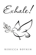 Exhale!