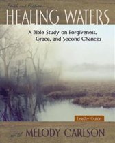 Healing Waters - Women's Bible Study Leader Guide