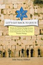 Let's Get Back to Jesus