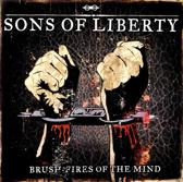 Sons Of Liberty - Brush-Fires Of The Mind