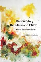 Definiendo Y Redefiniendo Emdr