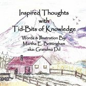 Inspired Thoughts with Tid-Bits of Knowledge