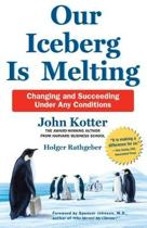 Our Iceberg Is Melting (New Edn)