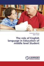 The Role of English Language in Education of Middle Level Student