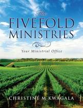 The Fivefold Ministries