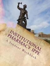 Institutional Pharmacy IPPE