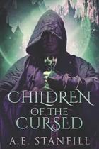 Children Of The Cursed: Large Print Edition