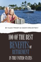 100 of the Best Benefits of Retirement In the United States