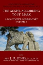 The Gospel According to St Mark: A Devotional Commentary