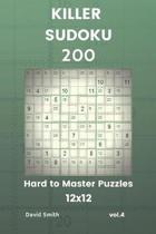 Killer Sudoku - 200 Hard to Master Puzzles 12x12 Vol.4
