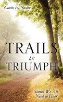 Trails to Triumph