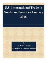 U.S. International Trade in Goods and Services January 2015