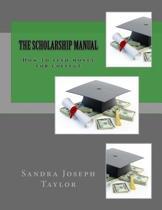 The Scholarship Manual