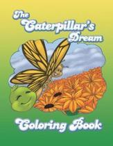 The Caterpillar's Dream Coloring Book