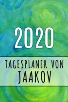 2020 Tagesplaner von Jaakov: Personalisierter Kalender f�r 2020 mit deinem Vornamen