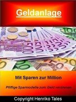 Geldanlage - Mit Sparen zur Million