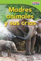 Madres Animales y Sus Crias (Animal Mothers and Babies)