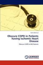 Obscure Copd in Patients Having Ischemic Heart Disease