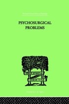 Psychosurgical Problems