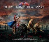 Duty, Honour & Izzat