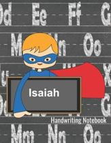 Handwriting Notebook Isaiah