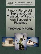 Pinto V. Pierce U.S. Supreme Court Transcript of Record with Supporting Pleadings