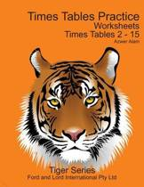 Times Tables Practice Worksheets - 2nd Edition