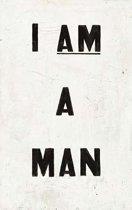 I am a Man Journal