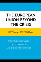 The European Union beyond the Crisis