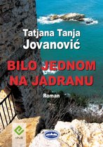 Bilo jednom na Jadranu (Once upon a time in Adriatic Sea)