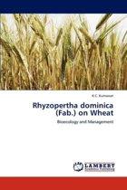 Rhyzopertha Dominica (Fab.) on Wheat