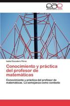Conocimiento y Practica del Profesor de Matematicas
