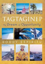Tagtaginep - My Dream of Opportunity