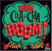 Boom Cha Cha