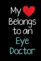 My Heart Belongs to an Eye Doctor